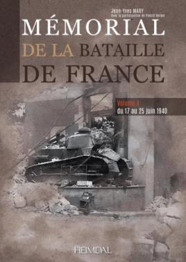Memorial de la bataille de France Volume 4