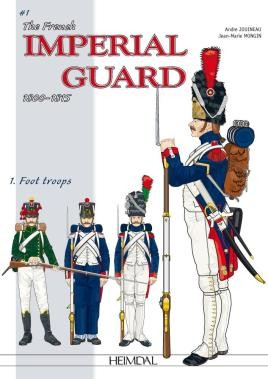 The French Imperial Guard Volume 1
