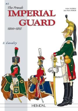 The French Imperial Guard Volume 2