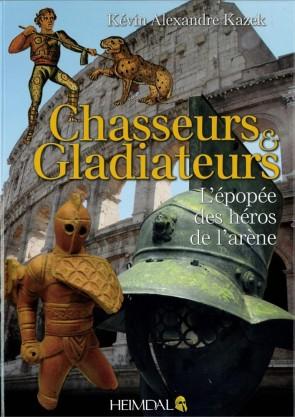 Chasseurs et Gladiateurs