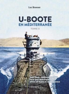 U-Boote En Mediterranee  Tome 2