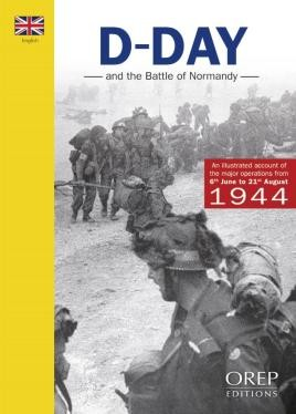 The D-Day And The Battle Of Normandy