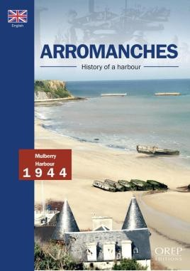 Arromanches, History Of A Harbour