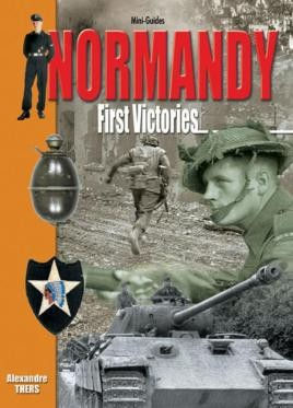 Normandy - First Victories