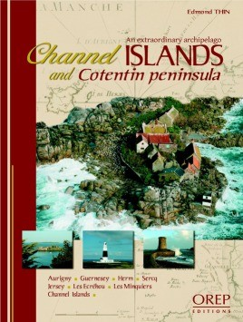 Channel Islands And Cotentin Peninsula, An Extraordinary Archipelago