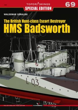 The British Hunt-class Escort Destroyer HMS Badsworth