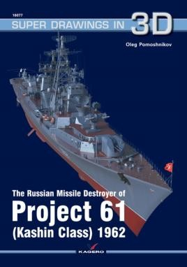The Russian Missile Destroyer of Project 61 (Kashin Class) 1962