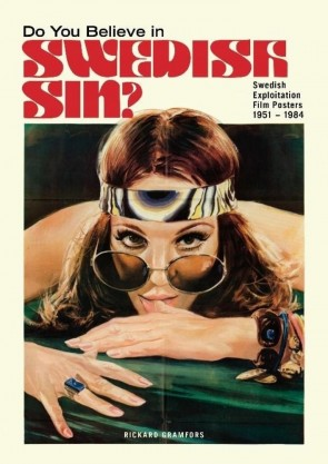 Do You Believe in Swedish Sin? Swedish Exploitation Film Posters 1951-1984