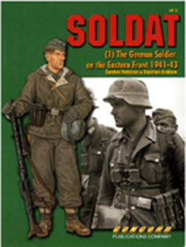 6512 Soldat: The German Soldier On The Eastern Front 1941-1943
