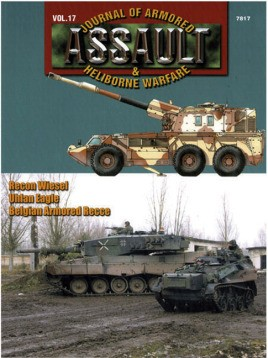 7817 Assault: Journal Of Armored & Heliborne Warfare Vol. 17