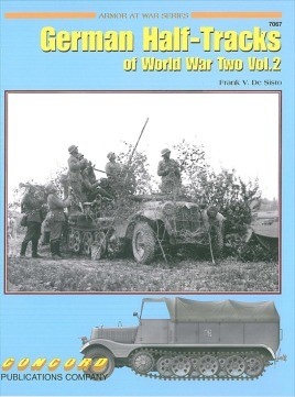 7067: German Half Tracks Of World War 2 Vol 2