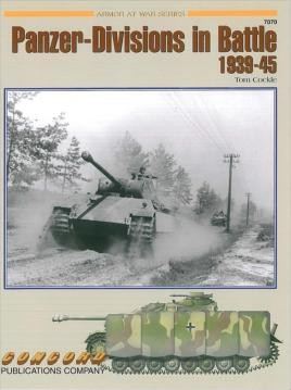 7070: Panzer Divisions In Battle 1939-1945