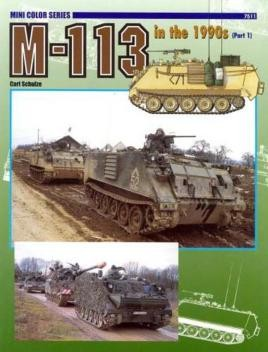 7511: M-113 In The 1990s (Part 1)