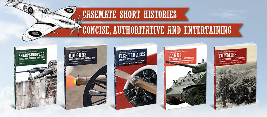 Casemate Short Histories