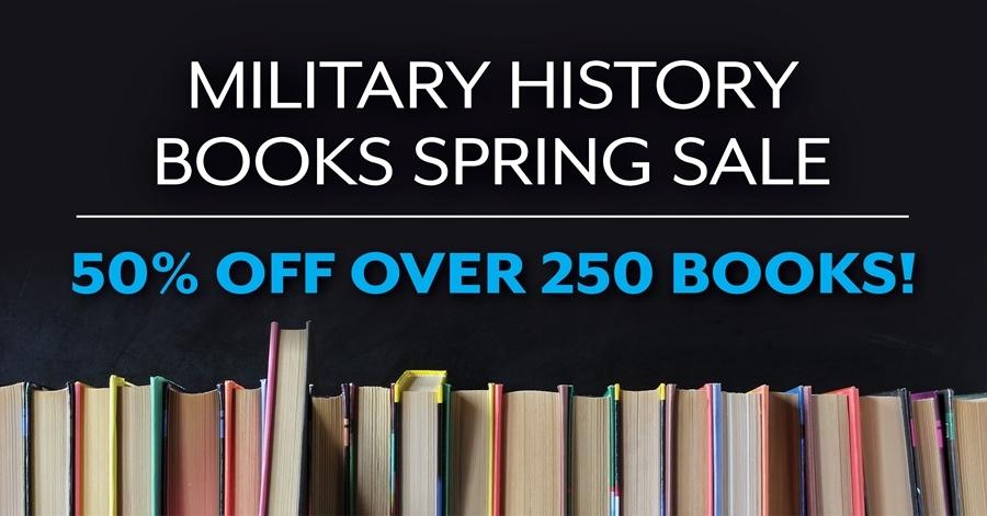 Military Books Spring Sale 2021